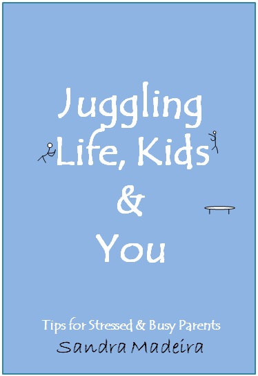 Sandra Madeira: Juggling Life Kids and You, cover